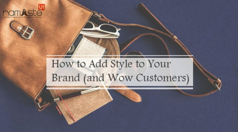How to Add Style to Your Brand (and Wow Customers)