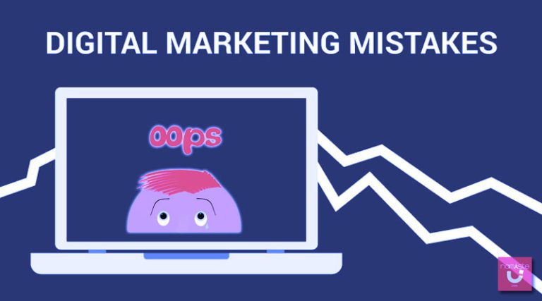 5 Digital Marketing Mistakes and How To Avoid Them