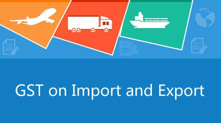 GST on Import and Export