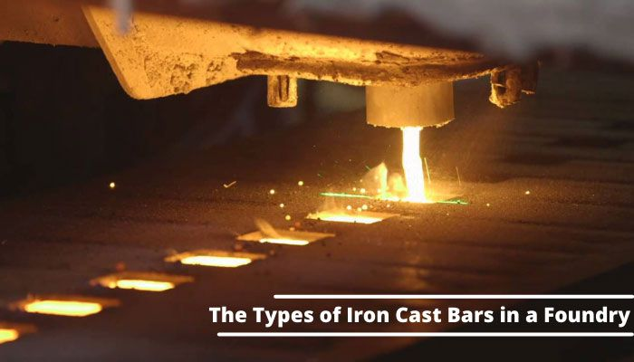 The Types of Iron Cast Bars in a Foundry